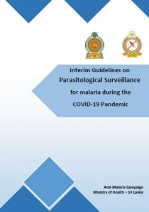 Interim Guidelines on Parasitological Surveillance for malaria during the COVID-19 Pandemic