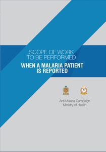 When a Malaria Patient is Reported | Scope of Work | Antimalaria Campaign of Sri Lanka | 2016