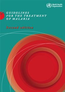 WHO Guidelines for the treatment of malaria | Second edition